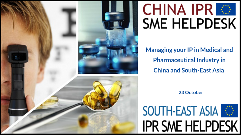 Webinar Managing your IP in Medical and Pharmaceutical Industry in China and South-East Asia