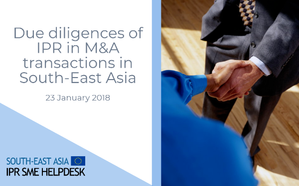Webinar: Due Diligence of IPR in M&A Transactions in South-East Asia