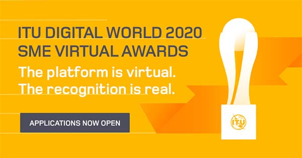 banner wydarzenia o treści: ITU Digital World 2020 SME Virtual Awards. The platform is virtual. The recognition is real. Applications now open